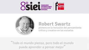 8° SIEI: Robert Swartz. el aprendizaje basado en el pensamiento