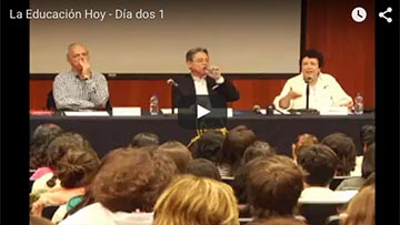 Videos de la segunda jornada de La educación hoy: un diálogo fundado en el saber