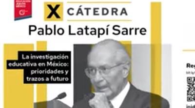 Invitación a la Cátedra Pablo Latapí 2019