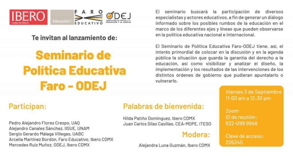 Faro Educativo y ODEJ Seminario de Política Educativa